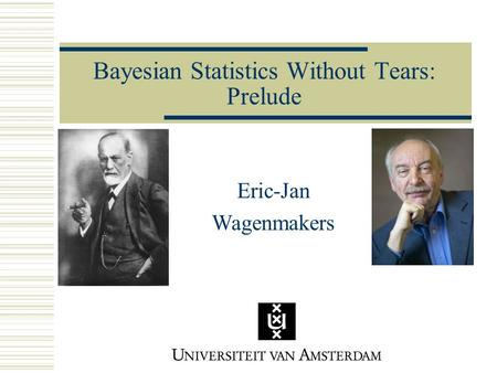 Bayesian <strong>Statistics</strong> Without Tears: Prelude