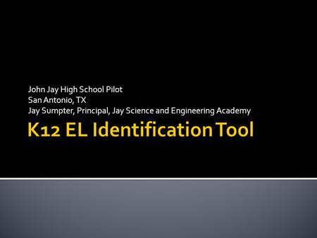 K12 EL Identification Tool