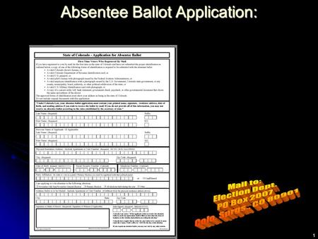 1 Absentee Ballot Application:. 2 Statute Reference for Signature Checking: