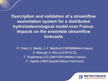 Description and validation of a streamflow assimilation system for a distributed hydrometeorological model over France. Impacts on the ensemble streamflow.