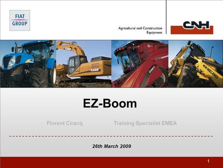 1 EZ-Boom Florent CiracqTraining Specialist EMEA 26th March 2009.