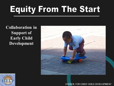 Collaboration in Support of Early Child Development