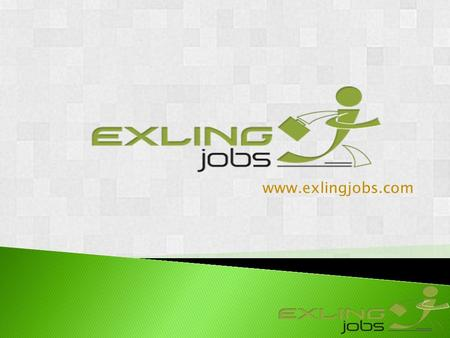 Www.exlingjobs.com. Exling jobs is an analytical job social website, which will make a bridge between job providers and job seekers. Its a new generation.