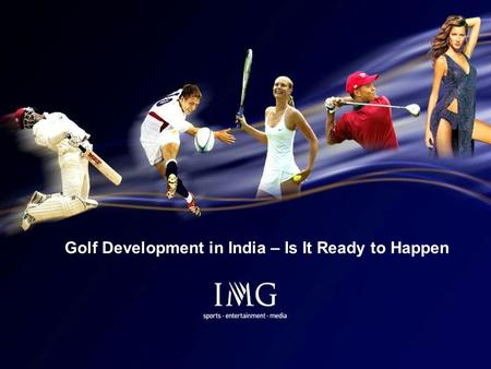 1 Golf Development in India – Is It Ready to Happen.