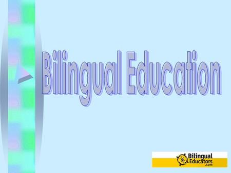 What is bilingual education? Bilingual education is a program of instruction that uses the student's language as a tool of instruction while they begin.