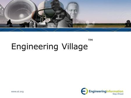 Www.ei.org Engineering Village. www.ei.org Agenda What is Engineering Village? Setting up a personal account Searching Engineering Village How to use.