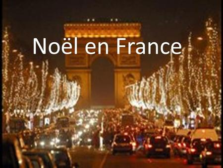 Noël en France. Christmas celebrations start on the 6th of December in France. La fete de Saint Nicolas.