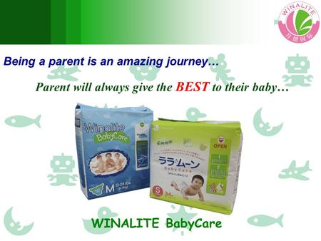 Being a parent is an amazing journey… Parent will always give the BEST to their baby… WINALITE BabyCare.
