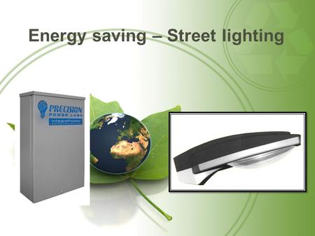 Energy saving – Street lighting. Cobra head – Street lighting.
