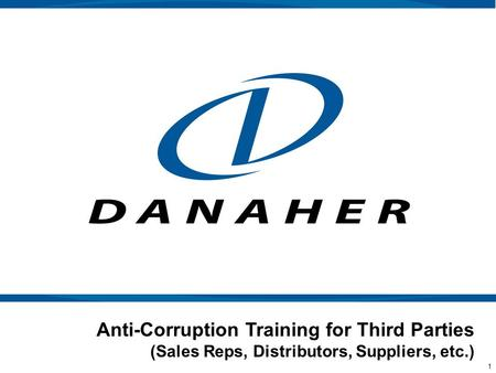 1 Anti-Corruption Training for Third Parties (Sales Reps, Distributors, Suppliers, etc.)