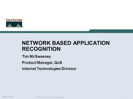 NETWORK BASED APPLICATION RECOGNITION