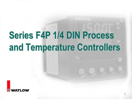 1 Series F4P 1/4 DIN Process and Temperature Controllers.