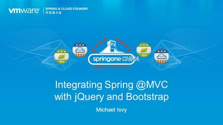 Integrating with jQuery and Bootstrap Michael Isvy.