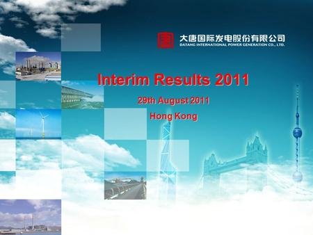 Interim Results 2011 29th August 2011 Hong Kong. Results Summary in 1H Business Performance by Sector in 1H Market and Policy Review in 1H Operation Outlook.