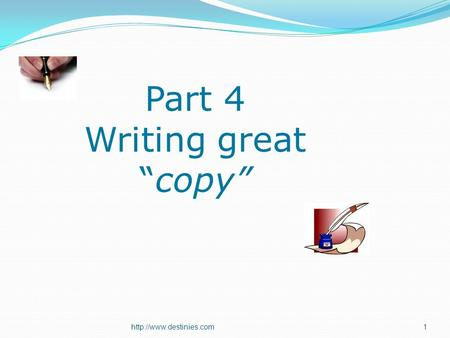 Part 4 Writing greatcopy.