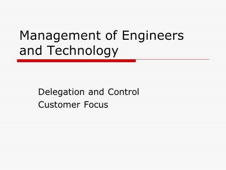 Management of Engineers and Technology