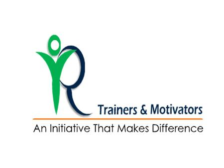 What we are R Trainers & Motivators is an initiative to meet the Training needs of Corporate Houses in all spheres -Industrial,Banking, Educational,Insurance.