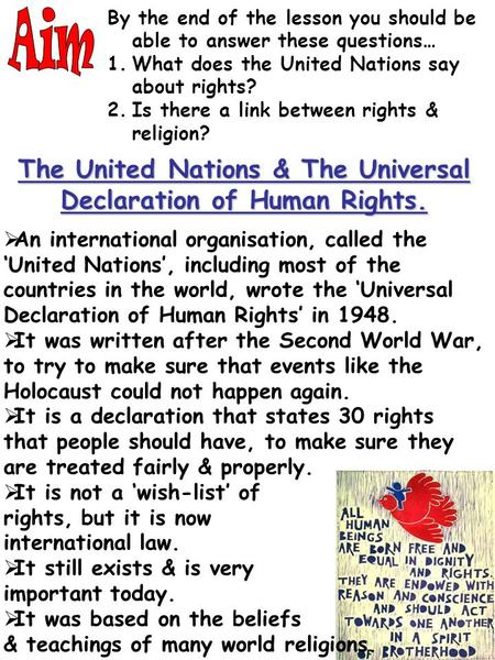 By the end of the lesson you should be able to answer these questions… 1.What does the United Nations say about rights? 2.Is there a link between rights.