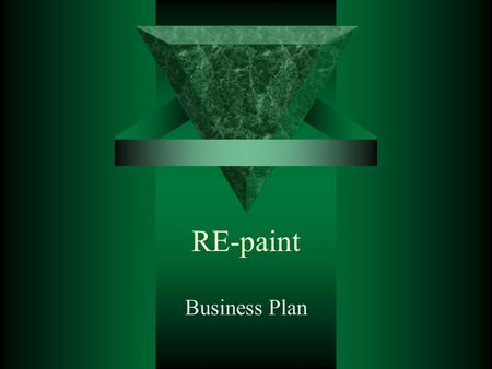 RE-paint Business Plan. Mission Statement Expand our operations to provide the most realistic, safe and affordable paintball experience in the Edmonton.
