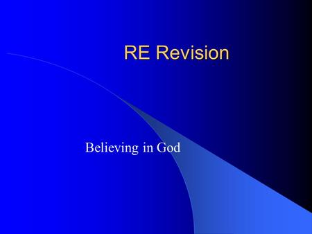 RE Revision Believing in God.