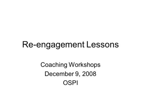 Re-engagement Lessons