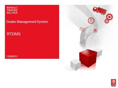 Dealer Management System RTDMS 12/08/2011. Network Development - DMS Project RTDMSPAGE 2 Service package Labour operations Time management Real-time access.