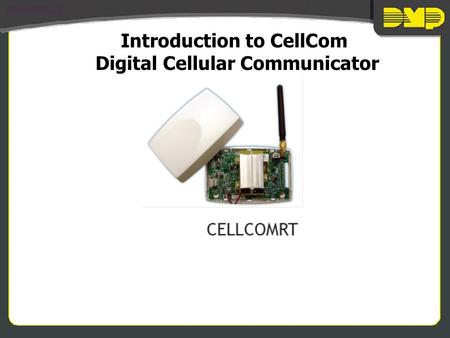 Introduction to CellCom Digital Cellular Communicator.