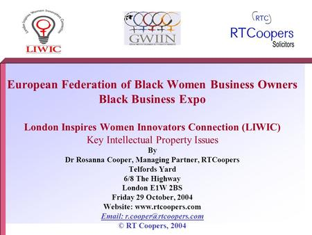 European Federation of Black Women Business Owners Black Business Expo London Inspires Women Innovators Connection (LIWIC) Key Intellectual Property Issues.