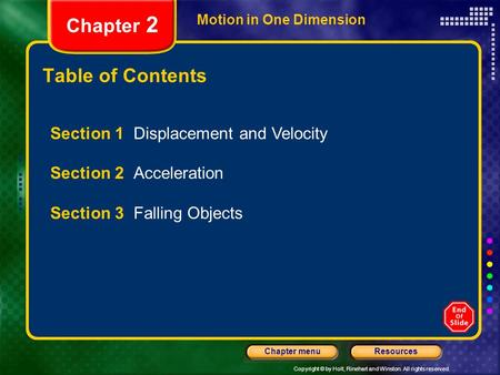 Chapter 2 Table of Contents Section 1 Displacement and Velocity