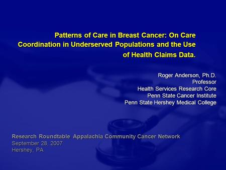 Patterns of Care in Breast Cancer: On Care Coordination in Underserved Populations and the Use of Health Claims Data. Patterns of Care in Breast Cancer: