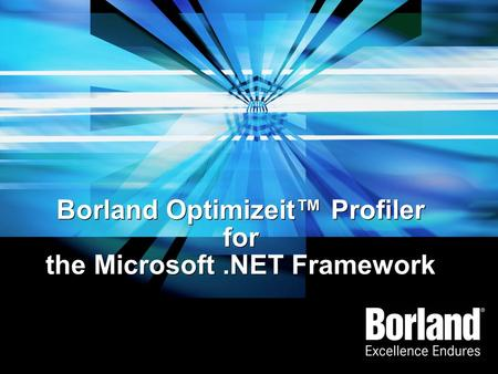 Borland Optimizeit™ Profiler for the Microsoft .NET Framework