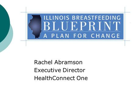 Rachel Abramson Executive Director HealthConnect One.