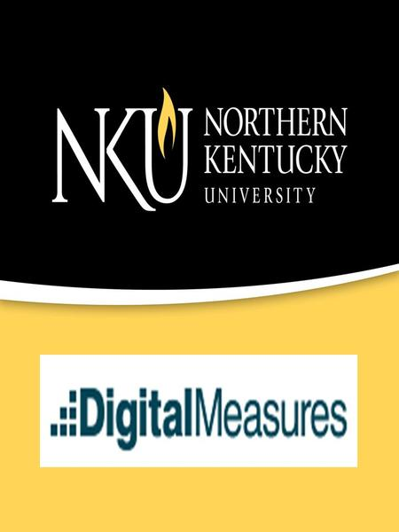 Faculty Credentials Automated Process Presented by: Connie Kiskaden Northern Kentucky University  User Group Conference.