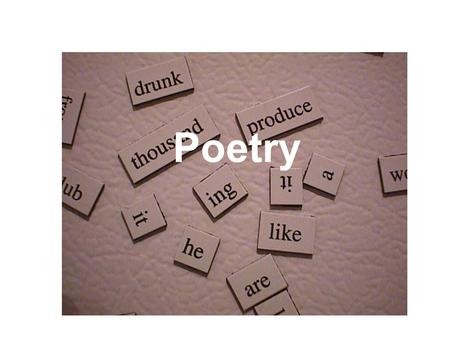 Poetry. Unit Aims 1.To introduce you to a wide range of new poetry 2.To allow you to read, respond to and enjoy different poetry 3.To let you discuss.