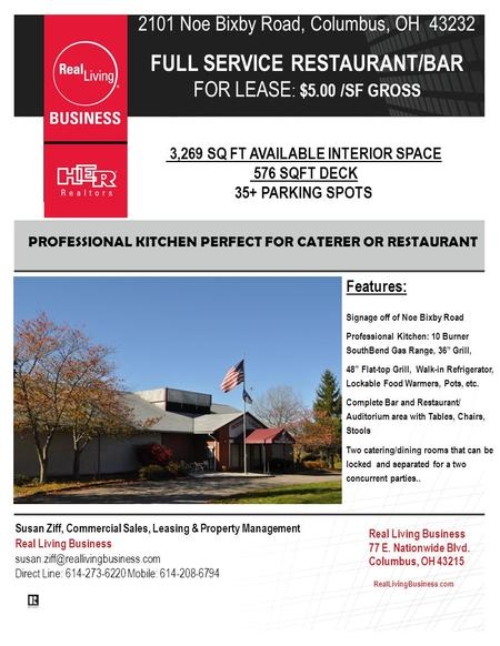 2101 Noe Bixby Road, Columbus, OH 43232 FULL SERVICE RESTAURANT/BAR FOR LEASE : $5.00 /SF GROSS 3,269 SQ FT AVAILABLE INTERIOR SPACE 576 SQFT DECK 35+