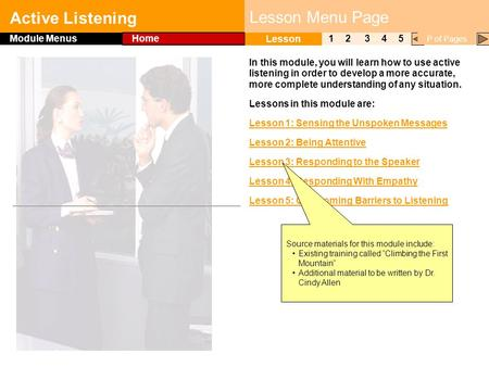 Click to edit Master title style Active Listening 1 Lesson 2345 Module Menus Home P of Pages Lesson Menu Page In this module, you will learn how to use.