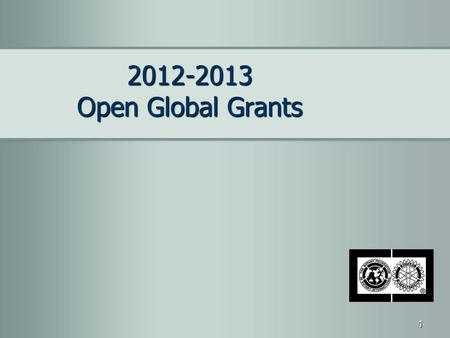 2012-2013 Open Global Grants.