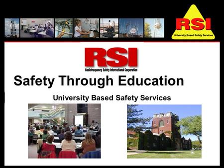 Safety Through Education University Based Safety Services.