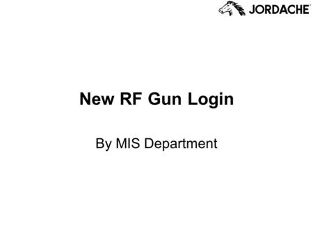 New RF Gun Login By MIS Department. What is the New RF Gun Login? The RLM System has the ability to have multiple companies, each of which has its own.