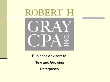 1 Business Advisors to New and Growing Enterprises.