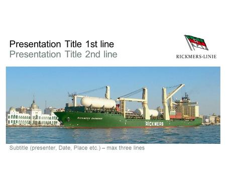 Presentation Title 1st line Presentation Title 2nd line Subtitle (presenter, Date, Place etc.) – max three lines.