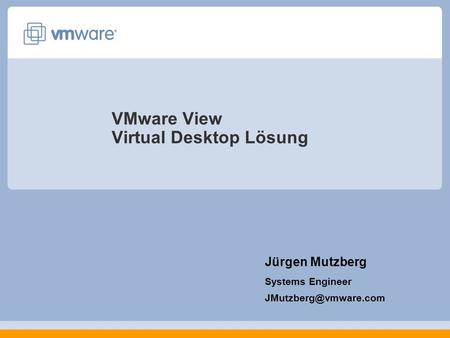 VMware View Virtual Desktop Lösung