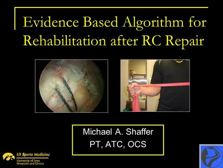 Evidence Based Algorithm for Rehabilitation after RC Repair