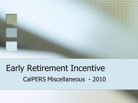 Early Retirement Incentive CalPERS Miscellaneous - 2010.