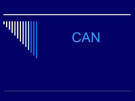 CAN. Can = poder, saber hacer Cant / cannot = no poder, no saber hacer.