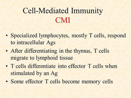 Cell-Mediated Immunity CMI