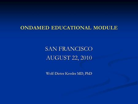 ONDAMED EDUCATIONAL MODULE