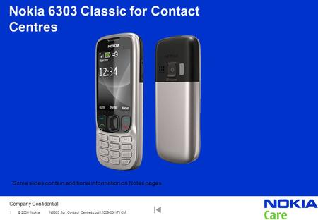 Nokia 6303 Classic for Contact Centres