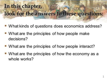 © 2010 South-Western, a part of Cengage Learning, all rights reserved C H A P T E R 2010 update Ten Principles of Economics M icroeconomics P R I N C I.