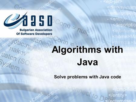 Solve problems with Java code Algorithms with Java.